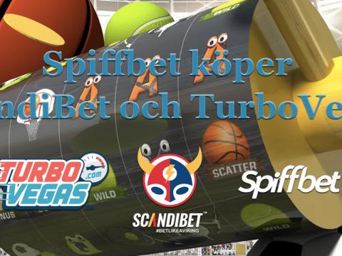 Spiffbet köper ScandiBet och TurboVegas